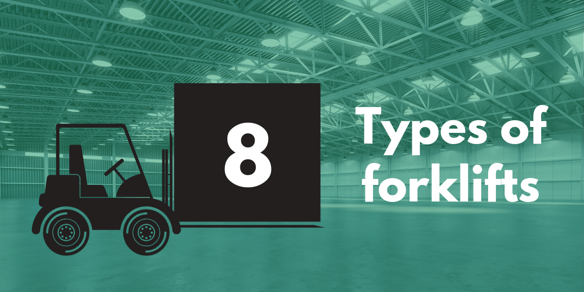 8 Types of forklifts